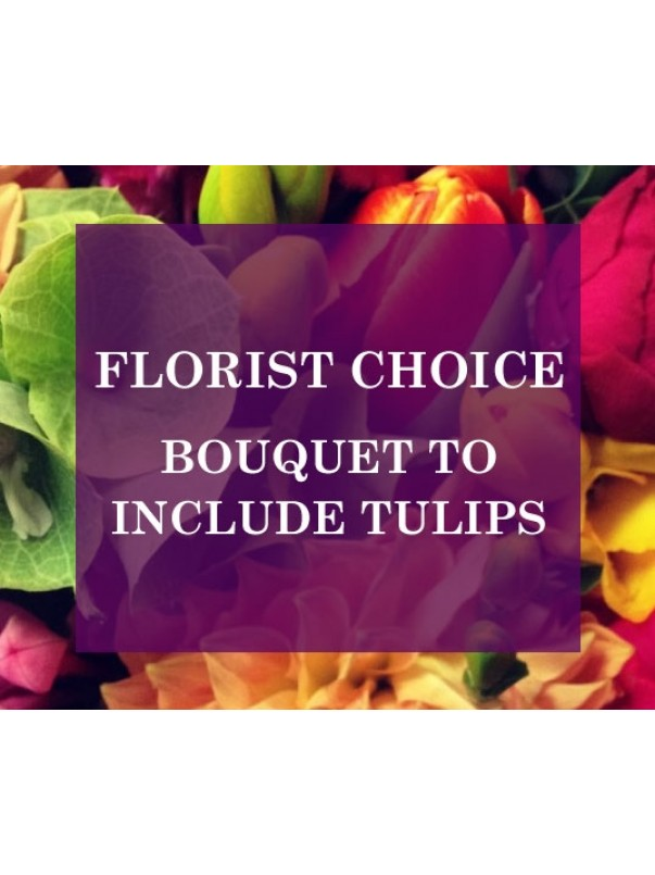 Florists Choice Bouquet To Include Tulips