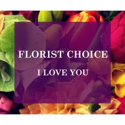 Florists Choice I Love You